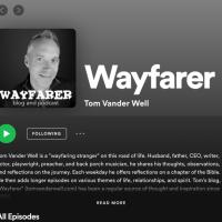 Wayfarer Podcast Now on Spotify!